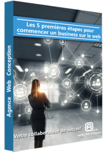premières étapes business web, guide web, business web, agence web conception,